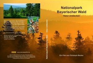 Der Nationalparkfilm Bayerischer Wald